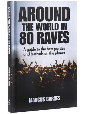 Around the world in 80 Raves_ 600×800