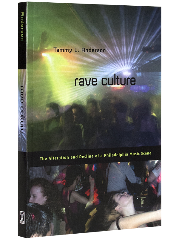 Rave Culture – Tammy L. Anderson_ 600×800