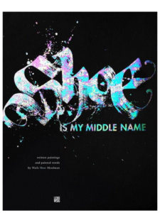 Shoe-Is-My-Middle-Name