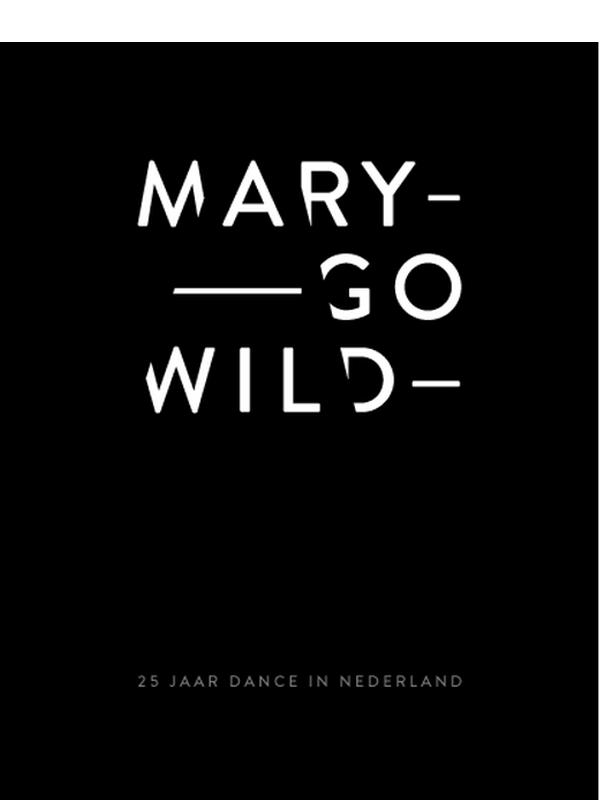 Mary-Go-Wild